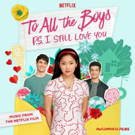To All The Boys P.S. I Still Love You soundtrackCR: Netflix